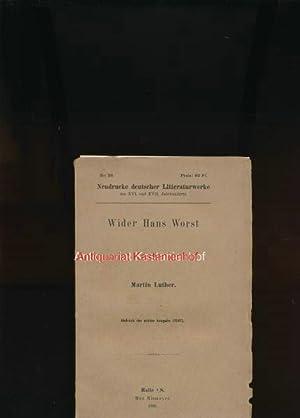 Wider Hans Worst,(Abdruck der ersten Ausgabe (1541)): Luther, Martin