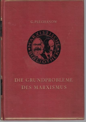 Die Grundprobleme des Marxismus. Werke des Marxismus-Leninismus Band 21,Herausgegeben von D. ...