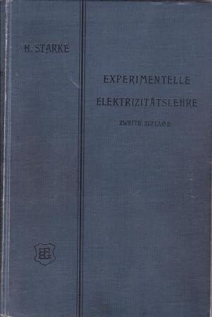 Experimentelle Elektrizitätslehre, verbunden mit einer Einführung in die Maxwellsche und die ...