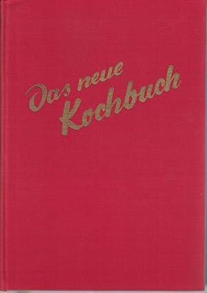 """""""Das neue Kochbuch. Für jede Küche ; Über 3000 Rezepte und praktische Winke,, 104 farbige ..."""