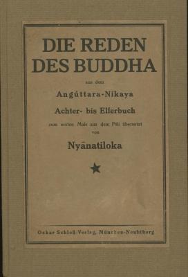 """Die Reden des Buddha aus der """"Angereihten Sammlung"""" Zweite Serie,Achter bis Elferbuch. Aus ..."""