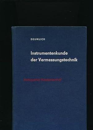 Instrumentenkunde der Vermessungstechnik: Deumlich, Fritz