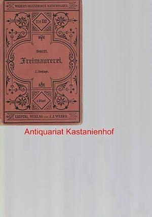 Katechismus der Freimaurerei,: Smitt, Willem