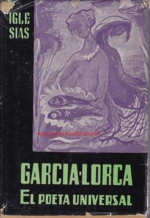Federico garcia lorca.,El poeta universal.: Ramirez, M. Iglesias