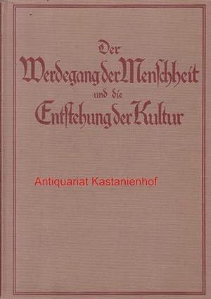 Der Werdegang der Menschheit und die Entstehung der Kultur.,: Klaatsch, Hermann