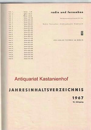 radio und fernsehen 1967 16. Jahrgang,Halbmonatszeitschrift für Radio, Fernsehen, Elektroakustik, ...
