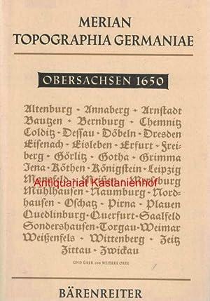 Topographia Germaniae Obersachsen,Neue Ausgabe 1964. Faksimile der Erstausgabe von 1650 (Schuchardt...