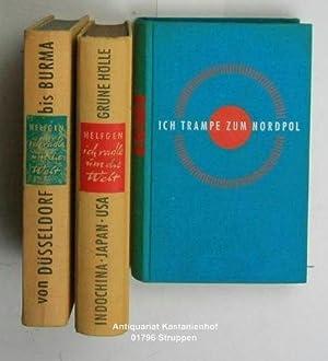 Konvolut 3 Abenteuerbücher von Heinz Helfgen. 1. Ich trampe zum Nordpol.,Abenteuerlicher Bericht ...