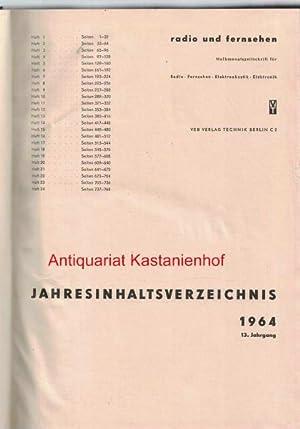 radio und fernsehen 1964 13. Jahrgang,Halbmonatszeitschrift für Radio, Fernsehen, Elektroakustik, ...
