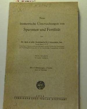 Neue biometrische Untersuchungen von Spermien und Fertilität.,Mit 17 Abbildungen, 4 Tafeln und 14 ...