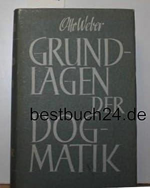 Grundlagen der Dogmatik. 2 Bände. Zweite, unveränderte Auflage: Weber, Otto