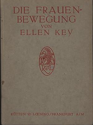 Die Frauen-Bewegung. (=Die Gesellschaft, Sammlung sozialpsychologischer Monographien,,Band 28 und ...
