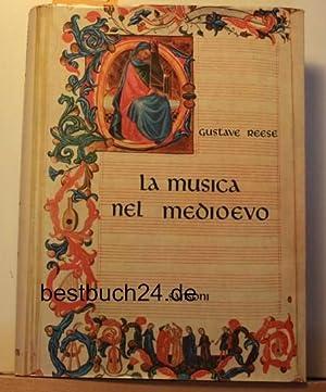 La musica nel Medioevo. 203 illustrazioni, 10 tavole a colori, rilegato in tela, sopracoperta a ...