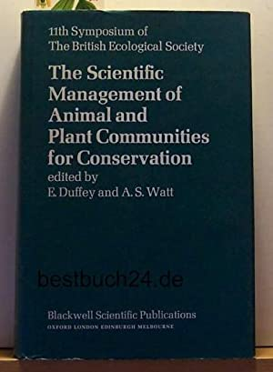 The Scientific Management of Animal and Plant Communities of Conservation.,The 11th Symposium of ...