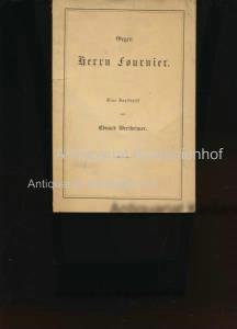 Gegen Herrn Fournier,Eine Antikritik: Wertheimer, Eduard