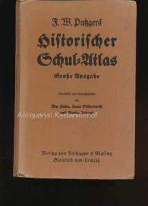 F. W. Putzgers Historischer Schul-Atlas,Große Ausgabe: Pehle, Max; Silberborth,