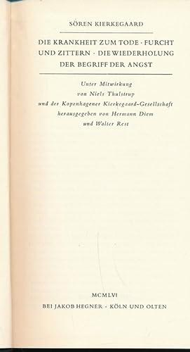 Die Krankheit zum Tode / Furcht und: Kierkegaard, Sören