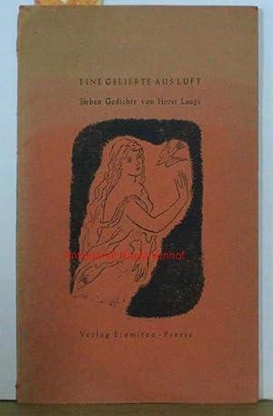 Eine Geliebte aus Luft. 7 Gedichte.,Erste Ausgabe, in kleiner Auflage als Blockbuch gedruckt: Lange...