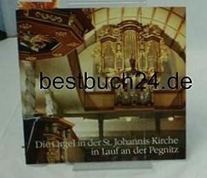 Die Orgel in der St. Johannis-Kirche in: Schindler, Jürgen-Peter