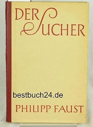 Der Sucher: Faust, Philipp