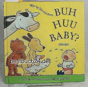 Was ist los mit dem Buh-huu-Baby?,Bilder von: Cowell, Cressida