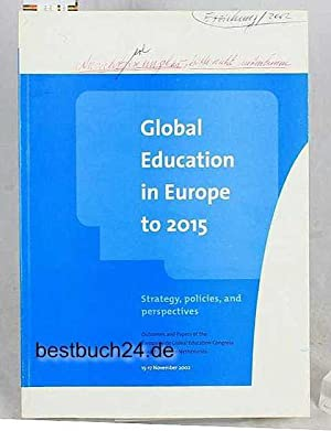 Global education in Europe to 2015 Strategy,: O'Loughlin, Eddie, und