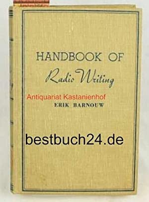 Handbook of Radio Writing ,An Outline of: Barnouw, Erik