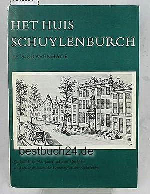 Het Huis Schuylenburch te 's-Gravenhage. Ein kunsthistorisches Juwel und seine Geschichte als ...