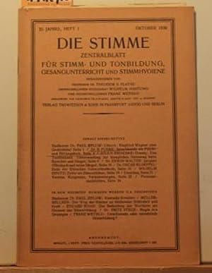 Die Stimme; Zentralblatt für Stimm- und Tonbildung, Gesangunterricht und Stimmhygiene; ...