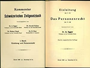 Kommentar zum Schweizerischen Zivilgesetzbuch, Band 1: Einleitung: Kommentiert von Dr.