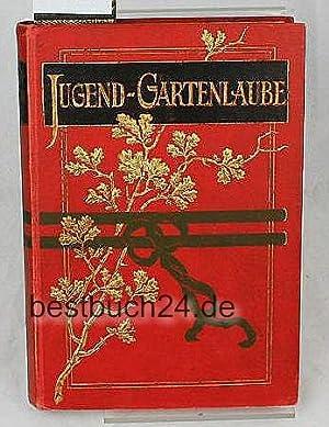 Jugend Gartenlaube ,Band 6 (sechs) - Farbig illustrierte Zeitschrift zur Unterhaltung und Belehrung...