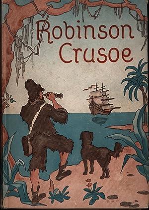 Robinson Crusoes Fahrten und Abenteuer Vollständige Ausgabe,übersetzt von Leonard Adelt,: D.Defoe