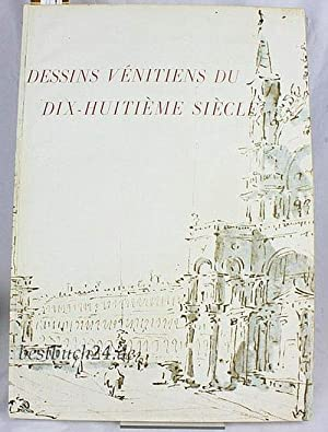 Dessins Vénitiens du Dix-Huitième Siècle. Avec 16 illustrations.: Delogu, Guiseppe (Introduction)