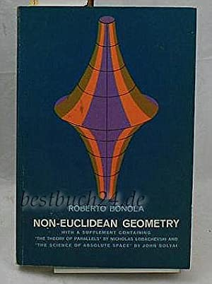 Non-Euclidean Geometry. A Critical and Historical study of its development. Authorized English tr...