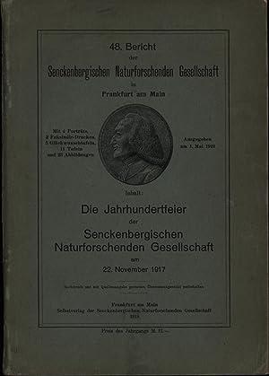 48. Bericht der Senckenbergischen Naturforschenden Gesellschaft in Frankfurt am Main: Die ...