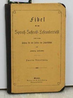 Fibel für den Sprech-Schreib-Leseunterricht nebst einem Anhang für den Aufbau des Zehnersystems.,...