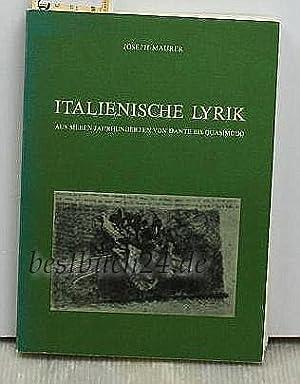 Italienische Lyrik,Aus sieben Jahrhunderten von Dante bis Quasimodo - Originaltexte und ...