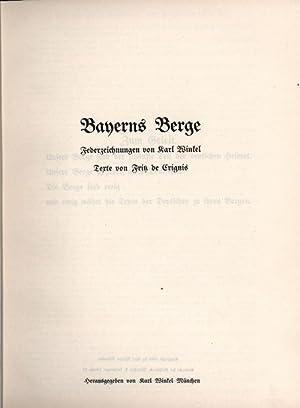 Bayerns Berge. Federzeichnungen von Karl Winkel.,: de Crignis, Fritz