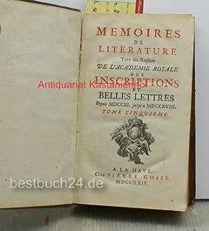 Tirez des regitres de l'Academie Royale des inscriptions et belles lettres,depuis 1711 jusqu&...