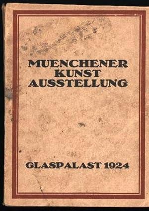 Münchener Kunstausstellung 1924 im Glaspalast,1. Juni bis 30. September 1924, Katalog