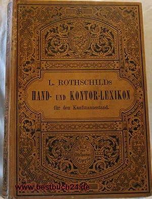 Kurzgefaßtes Hand- und Kontorlexikon Erster und zweiter Band in einem Buch,für den gesamten ...