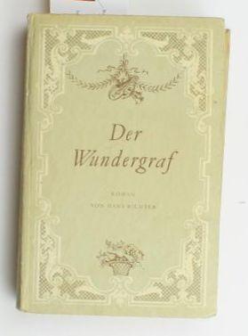 Der Wundergraf,Ein närrisches Genie - Ein genialer Narr: Richter, Hans
