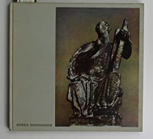 der bildhauer georg brenninger. zweite erweiterte Auflage: Petzet, Wolfgang (Text)