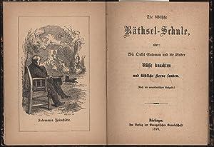 Die biblische Räthsel-Schule oder: Wie Onkel Salomon und die Kinder Nüsse knackten und,k&...