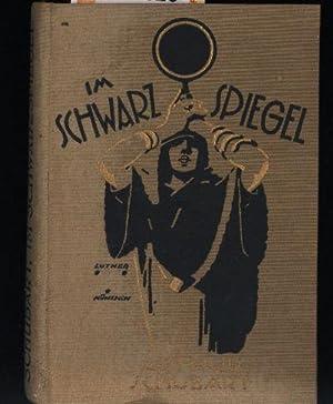 Im Schwarzspiegel,Geschichten von Tieren und Menschen, 1.-3. Auflage: Schubart, Arthur
