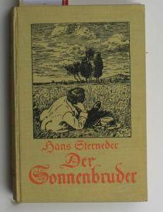 Der Sonnenbruder,Roman: Sterneder, Hans