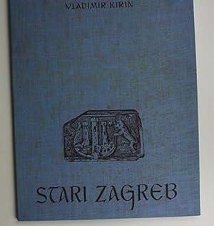 Stari Zagreb = Alt Zagreb. 12 montierte: Kirin, Vladimir