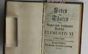 Leben und Thaten Des klugen und berühmten Pabsts Clementis XI.,Dritter Theil.: Hartung, Johann ...