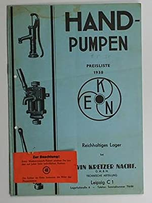 EKN Hand-Pumpen,Preisliste 1938: Erwin Kretzer Nachf.