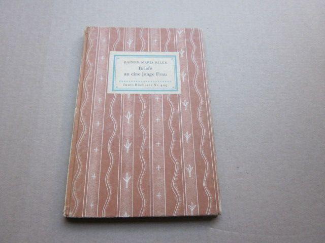 Briefe an eine junge Frau. Insel-Bücherei 409: Rilke, Rainer Maria
